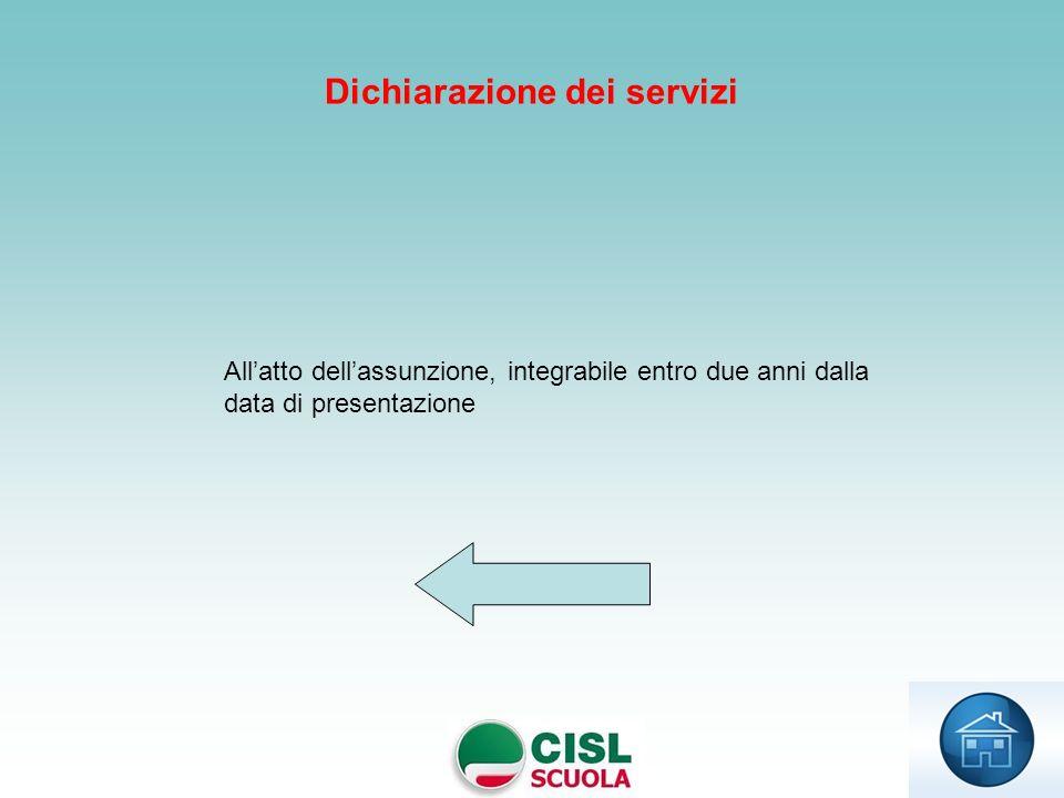Allatto dellassunzione, integrabile entro due anni dalla data di presentazione Dichiarazione dei servizi
