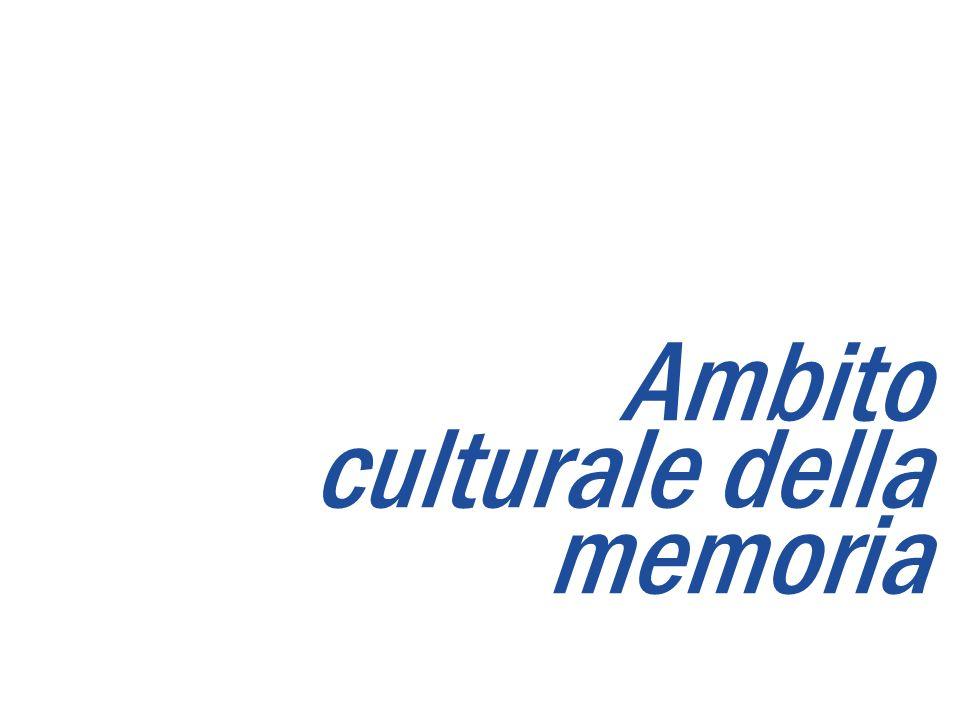 Ambito culturale della memoria