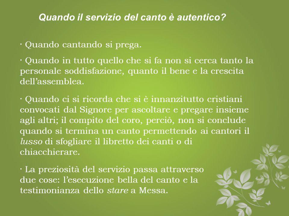 Il canto nella celebrazione eucaristica si colloca secondo diversi gradi di importanza; quelli più importanti sono i canti che appartengono alla strut
