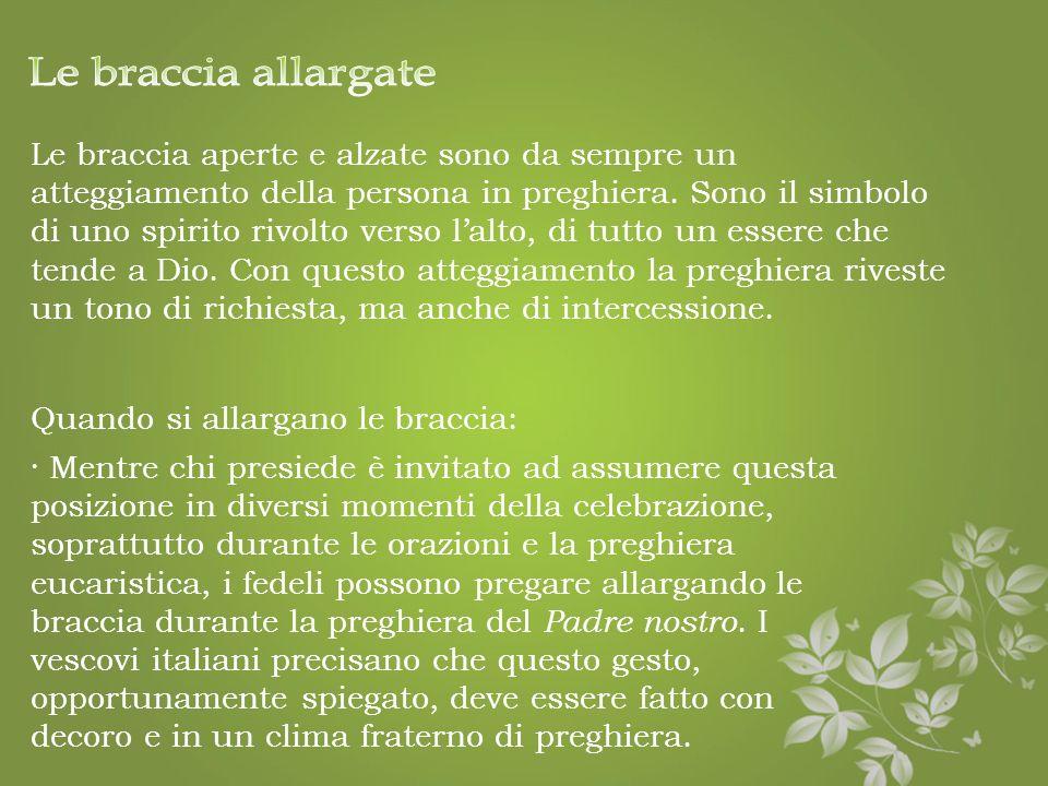 Quando ci si inginocchia: · Dalle norme riportate nel Messale Romano emerge che in un solo momento lassemblea viene invitata a mettersi in ginocchio,