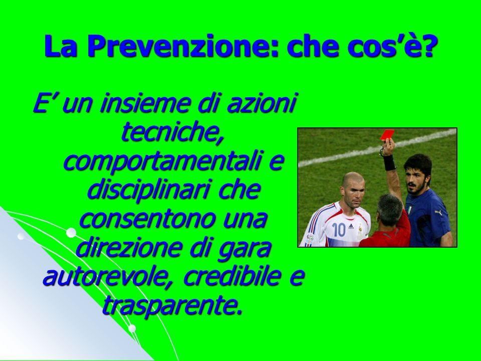 La Prevenzione: che cosè.