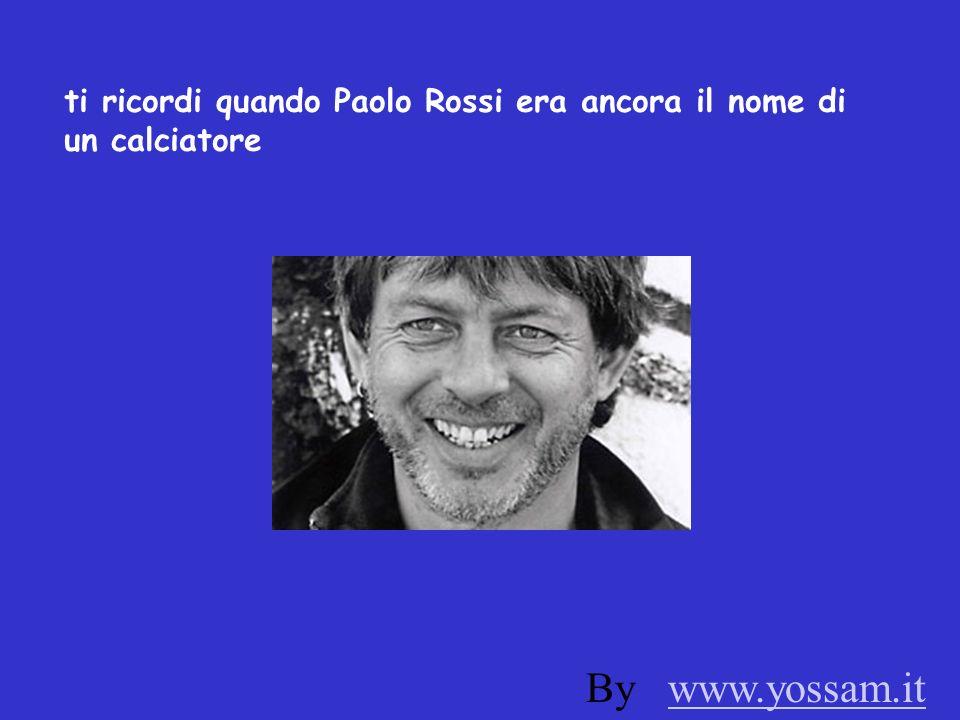 ti ricordi quando Paolo Rossi era ancora il nome di un calciatore By www.yossam.itwww.yossam.it