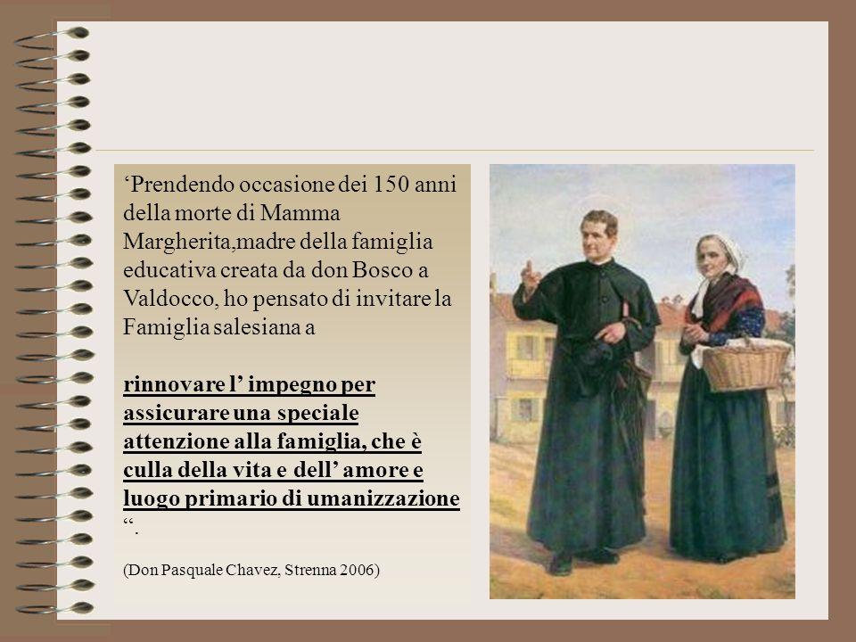 Prendendo occasione dei 150 anni della morte di Mamma Margherita,madre della famiglia educativa creata da don Bosco a Valdocco, ho pensato di invitare