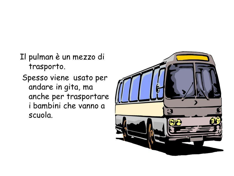 I mezzi di trasporto che noi usiamo più frequentemente per andare e tornare da scuola e per i nostri momenti liberi sono: