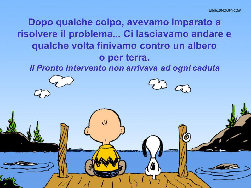 I nostri amici si chiamavano, Piero, Gianni, Silvia e non Sam91, Labella75 ou Slup@XX