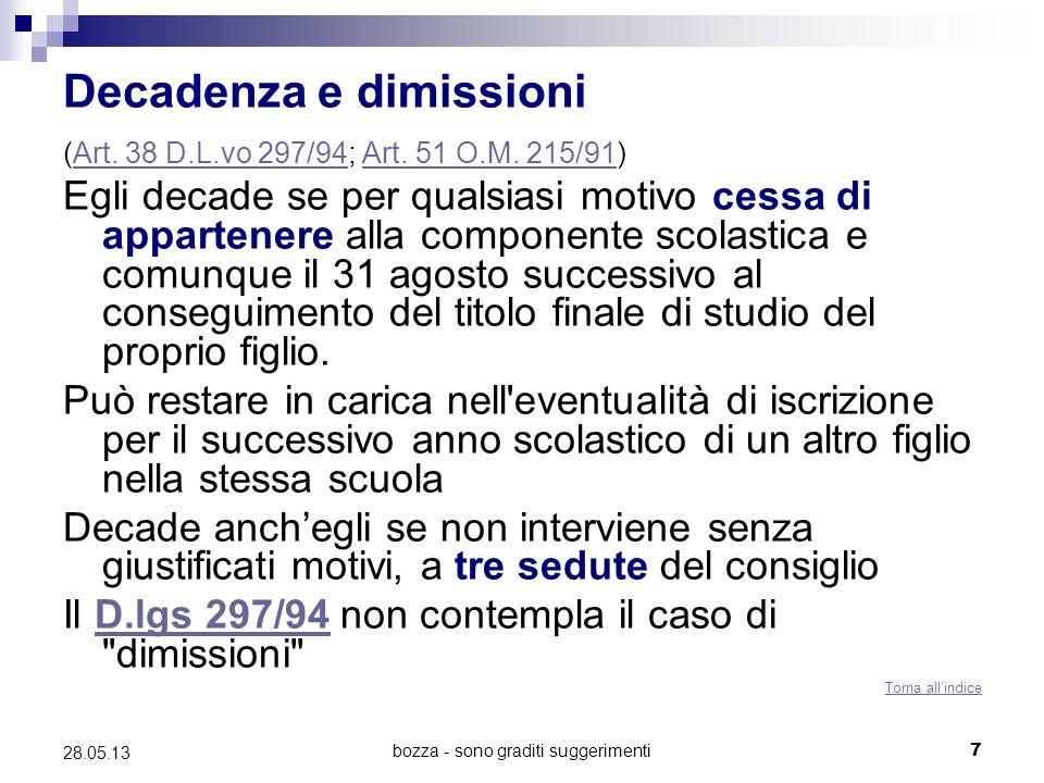 bozza - sono graditi suggerimenti7 28.05.13 Decadenza e dimissioni (Art.