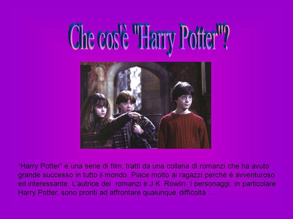 Harry Potter è una serie di film, tratti da una collana di romanzi che ha avuto grande successo in tutto il mondo. Piace molto ai ragazzi perché è avv