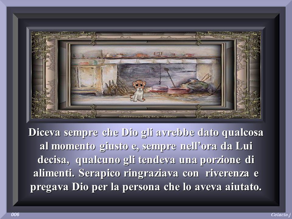 Serapico era conosciuto come un uomo buono, che aveva perso la ragione, la famiglia, gli amici e perfino lidentità. Non beveva alcolici, era sempre tr