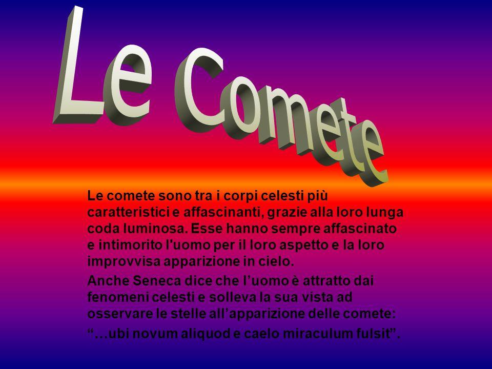 Secondo antiche credenze popolari, le comete erano portatrici di sventure, pestilenze e guerre.