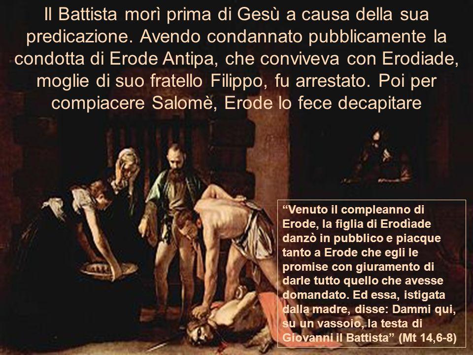 Venuto il compleanno di Erode, la figlia di Erodìade danzò in pubblico e piacque tanto a Erode che egli le promise con giuramento di darle tutto quell