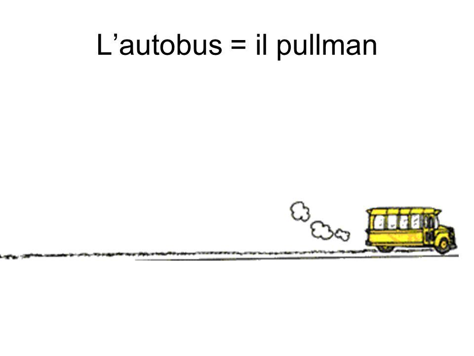Lautobus = il pullman