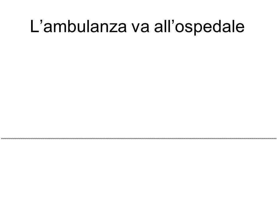 Lambulanza va allospedale
