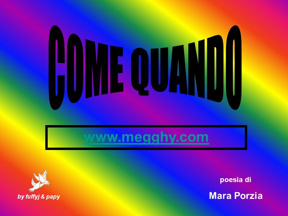by fuffyj & papy poesia di Mara Porzia www.megghy.com