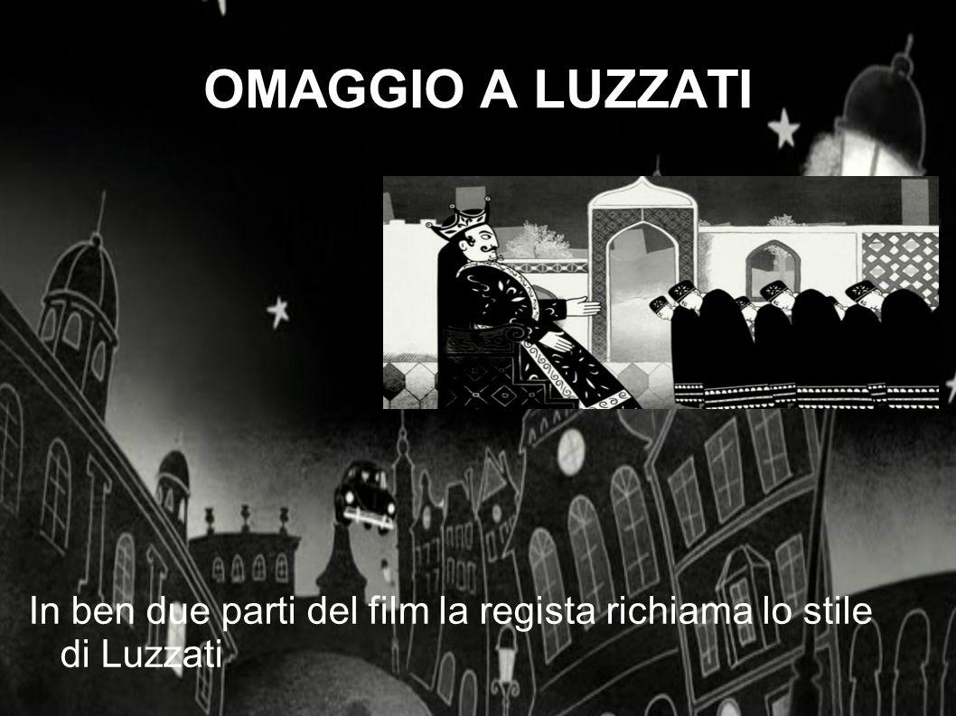 OMAGGIO A LUZZATI In ben due parti del film la regista richiama lo stile di Luzzati.