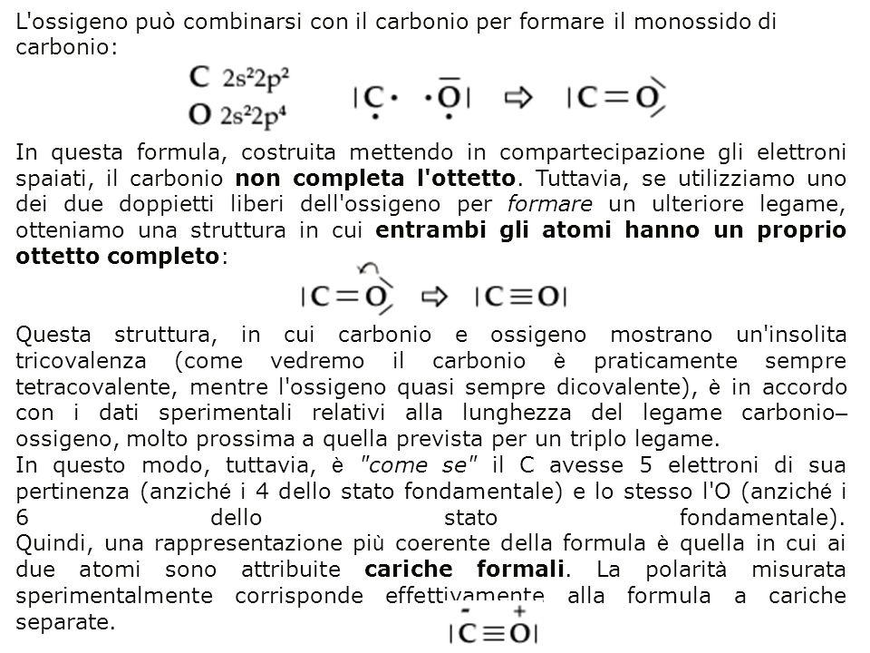 L'ossigeno può combinarsi con il carbonio per formare il monossido di carbonio: In questa formula, costruita mettendo in compartecipazione gli elettro