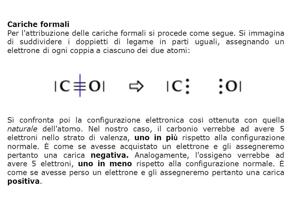 Cariche formali Per l'attribuzione delle cariche formali si procede come segue. Si immagina di suddividere i doppietti di legame in parti uguali, asse
