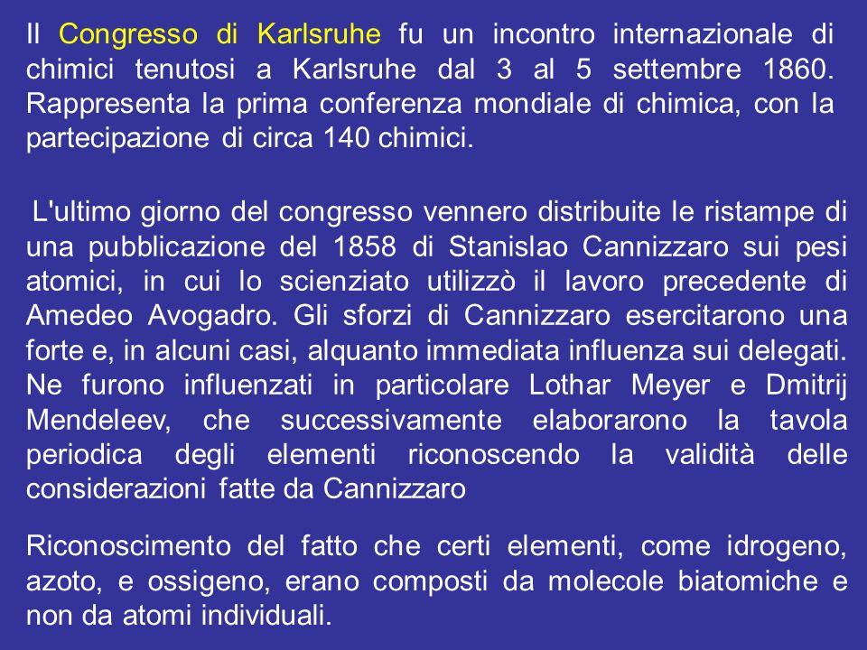 Il Congresso di Karlsruhe fu un incontro internazionale di chimici tenutosi a Karlsruhe dal 3 al 5 settembre 1860. Rappresenta la prima conferenza mon