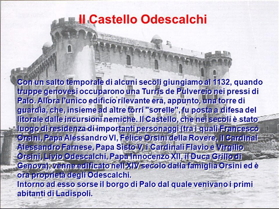 Con un salto temporale di alcuni secoli giungiamo al 1132, quando truppe genovesi occuparono una Turris de Pulvereio nei pressi di Palo. Allora l'unic