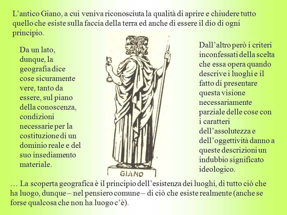 Lantico Giano, a cui veniva riconosciuta la qualità di aprire e chiudere tutto quello che esiste sulla faccia della terra ed anche di essere il dio di