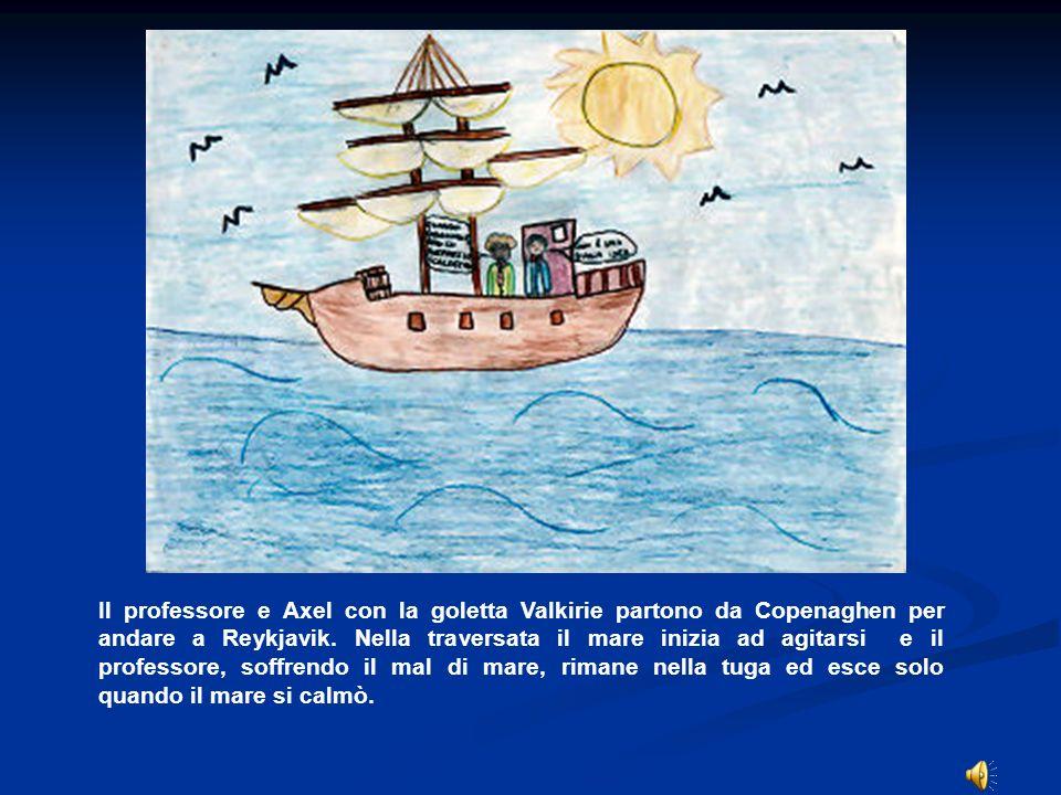 Il professore e Axel con la goletta Valkirie partono da Copenaghen per andare a Reykjavik. Nella traversata il mare inizia ad agitarsi e il professore