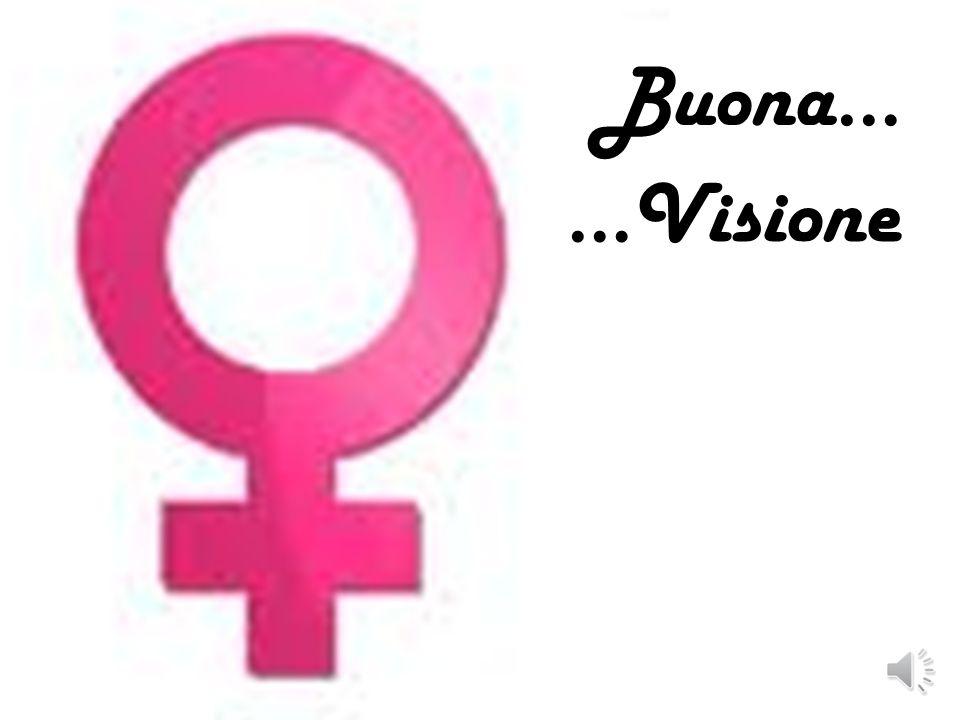 Buona… …Visione