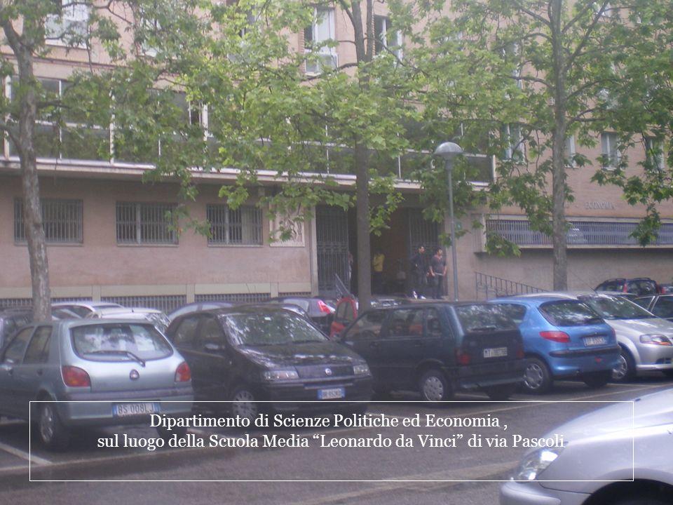 Dipartimento di Scienze Politiche ed Economia, sul luogo della Scuola Media Leonardo da Vinci di via Pascoli