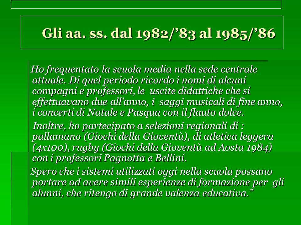 Gli aa.ss. dal 1982/83 al 1985/86 Gli aa. ss.