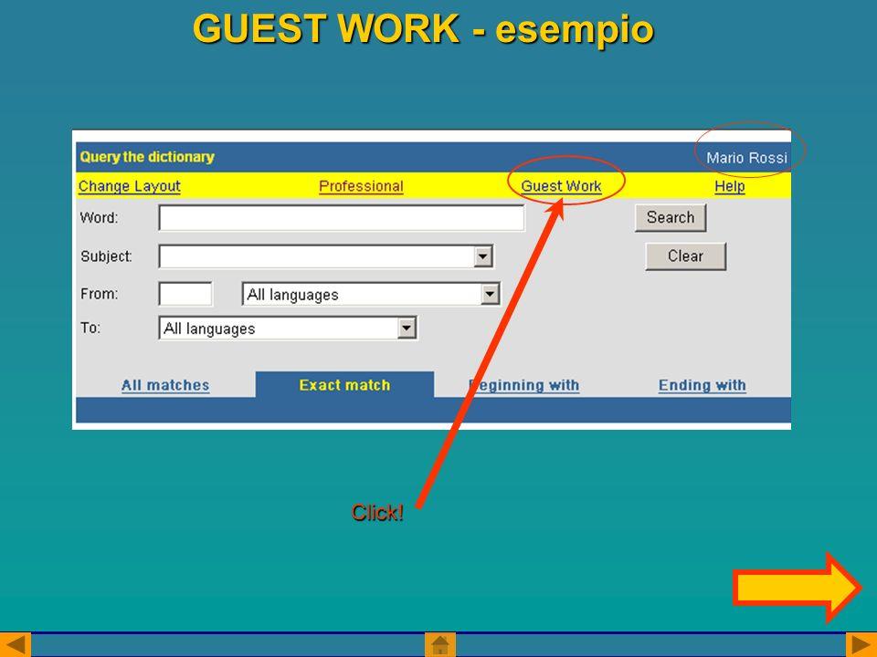 GUEST WORK - esempio Click!