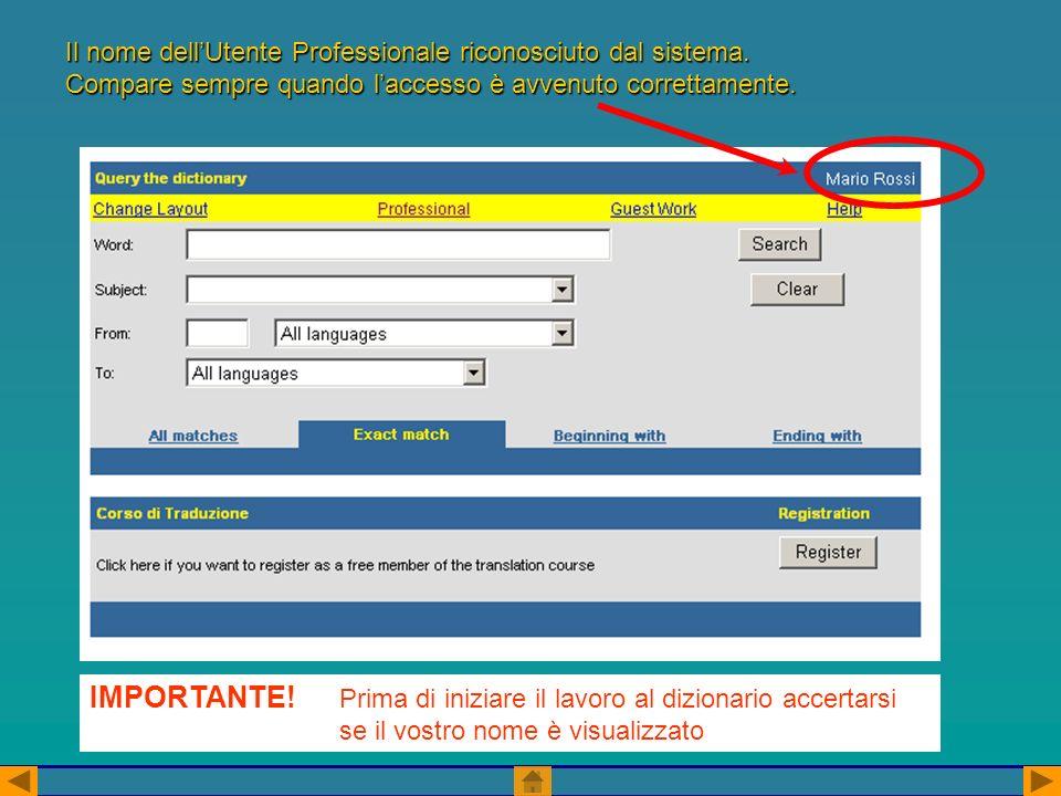 Change Layout Possiamo accedere alla nostra scheda di registrazione per modificare i dati personali o le impostazioni dellinterfaccia del dizionario: - aggiungere/eliminare la visualizzazione delle bandierine -impostare la ricerca da e/o verso solo determinate lingue in modo permamente