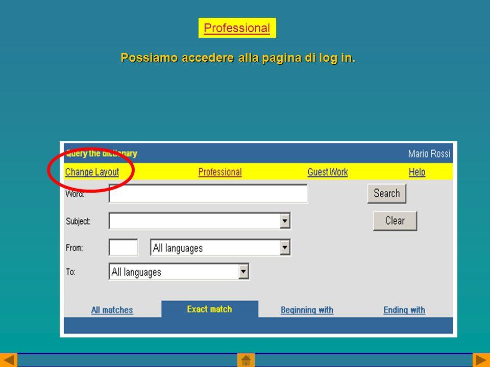 Professional Possiamo accedere alla pagina di log in.