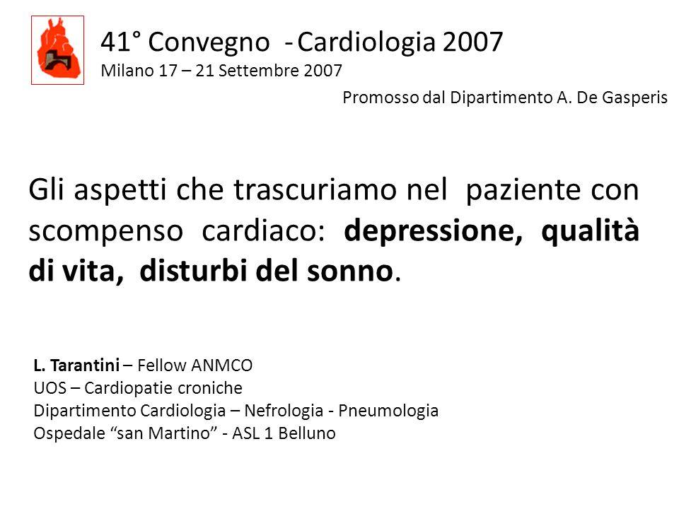 41° Convegno - Cardiologia 2007 Milano 17 – 21 Settembre 2007 Promosso dal Dipartimento A. De Gasperis Gli aspetti che trascuriamo nel paziente con sc