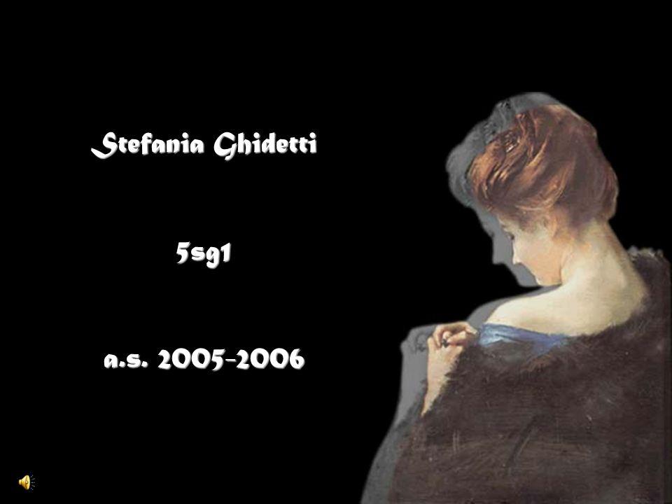 Stefania Ghidetti 5sg1 a.s. 2005-2006