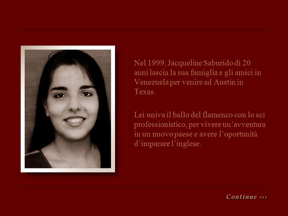 Nel 1999, Jacqueline Saburido di 20 anni lascia la sua famiglia e gli amici in Venezuela per venire ad Austin in Texas. Lei univa il ballo del flamenc
