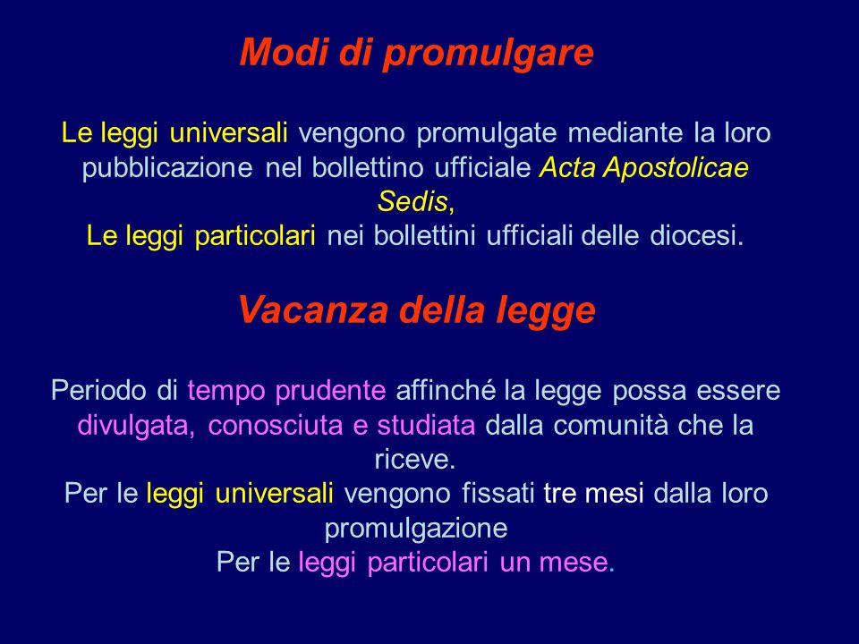 Modi di promulgare Le leggi universali vengono promulgate mediante la loro pubblicazione nel bollettino ufficiale Acta Apostolicae Sedis, Le leggi par