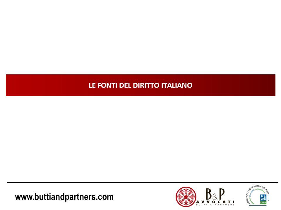 www.buttiandpartners.com LE FONTI DEL DIRITTO ITALIANO