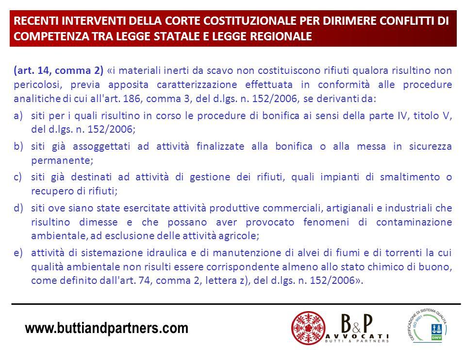 www.buttiandpartners.com RECENTI INTERVENTI DELLA CORTE COSTITUZIONALE PER DIRIMERE CONFLITTI DI COMPETENZA TRA LEGGE STATALE E LEGGE REGIONALE (art.