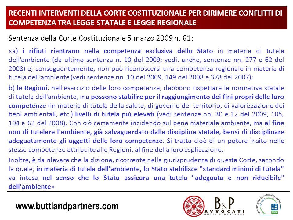 www.buttiandpartners.com RECENTI INTERVENTI DELLA CORTE COSTITUZIONALE PER DIRIMERE CONFLITTI DI COMPETENZA TRA LEGGE STATALE E LEGGE REGIONALE Senten