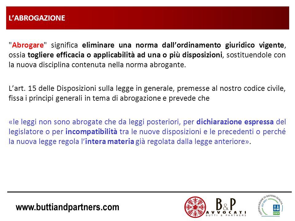 www.buttiandpartners.com LABROGAZIONE