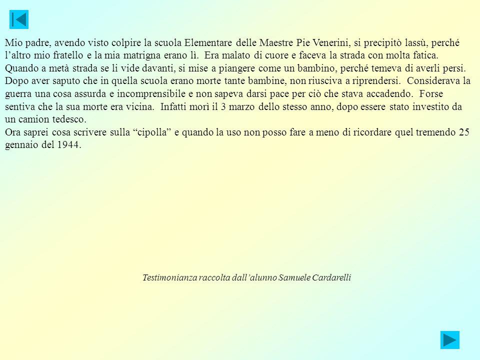 Intervista alla signora Emma Cerasi 25 gennaio 1944: bombardamento di Amelia Ricordo particolarmente quel giorno non solamente per il bombardamento, m
