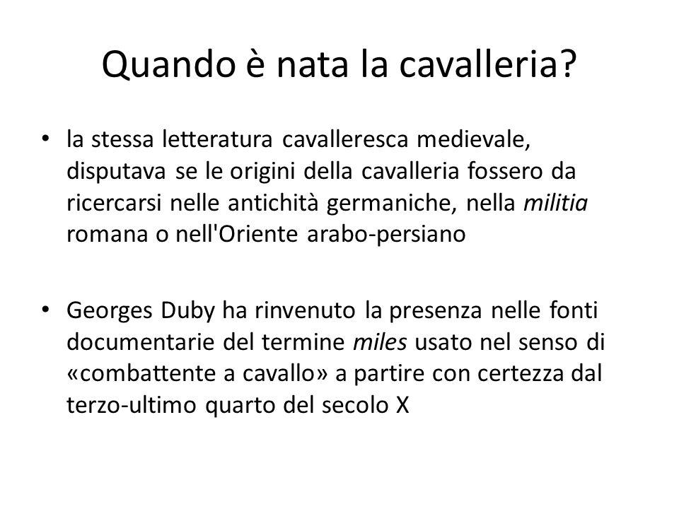 Quando è nata la cavalleria? la stessa letteratura cavalleresca medievale, disputava se le origini della cavalleria fossero da ricercarsi nelle antich