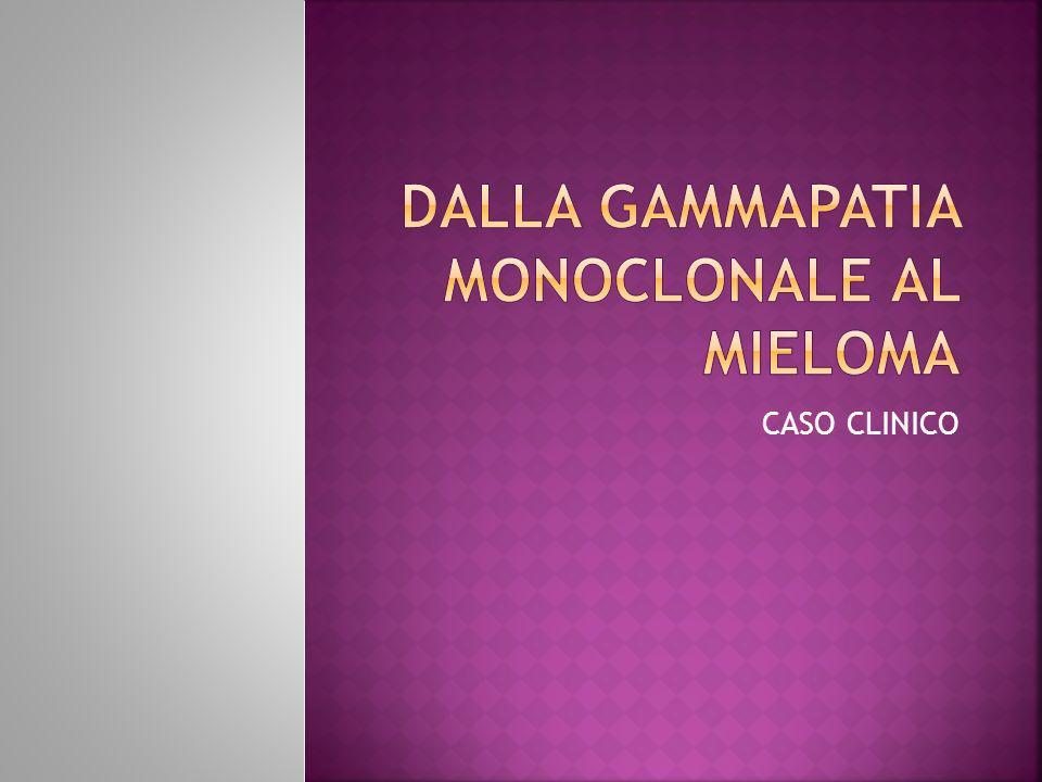 EMOCROMO, CREATININA, CALCEMIA, PCR, β2-MICROGLOBULINA nella norma VES 54 FLCs ratio 0,0071 (v.n.