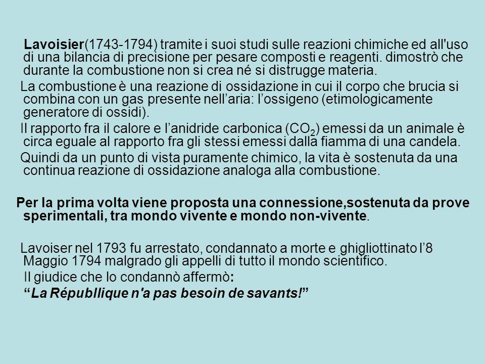 Lavoisier(1743-1794) tramite i suoi studi sulle reazioni chimiche ed all'uso di una bilancia di precisione per pesare composti e reagenti. dimostrò ch