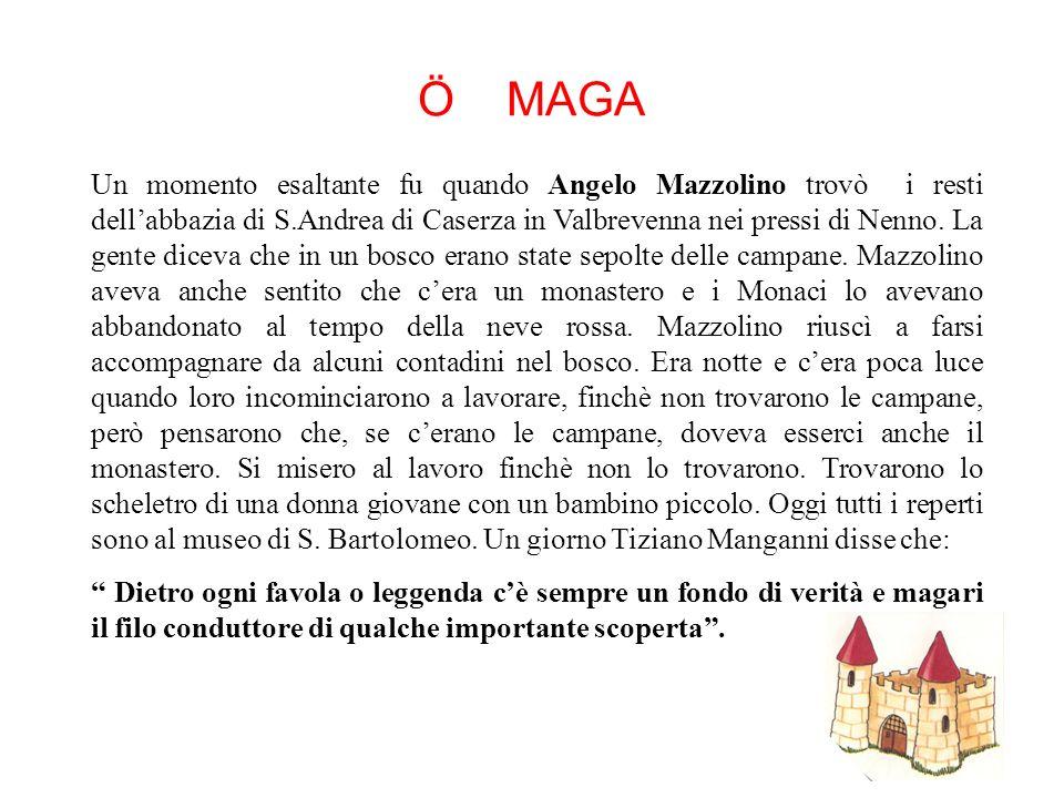 LA LEGGENDA DELLA FOSCA Nella nostra valle esistono leggende molto belle, per esempio quella sul castello dei Fieschi di Savignone. Fosca, figlia geno