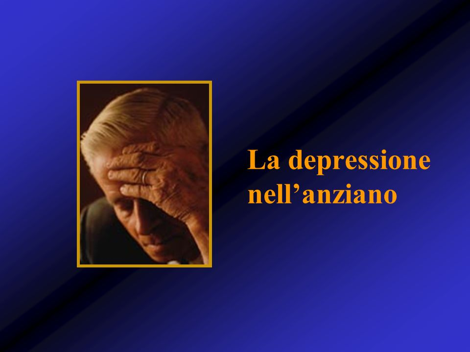 La depressione nellanziano