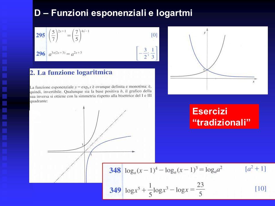D – Funzioni esponenziali e logartmi Esercizi tradizionali
