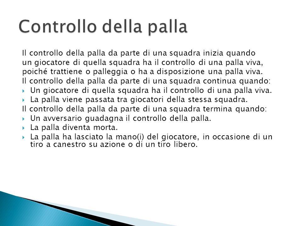 Il controllo della palla da parte di una squadra inizia quando un giocatore di quella squadra ha il controllo di una palla viva, poiché trattiene o pa
