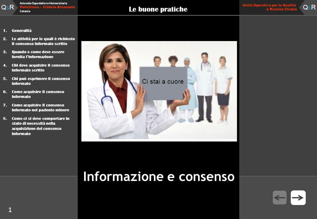 Q&RQ&R Azienda Ospedaliero-Universitaria Policlinico – Vittorio Emanuele Catania Q&RQ&R Unità Operativa per la Qualità e Rischio Clinico 1 Le buone pr