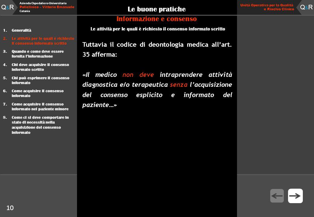 Q&RQ&R Azienda Ospedaliero-Universitaria Policlinico – Vittorio Emanuele Catania Q&RQ&R Unità Operativa per la Qualità e Rischio Clinico 10 Le buone p