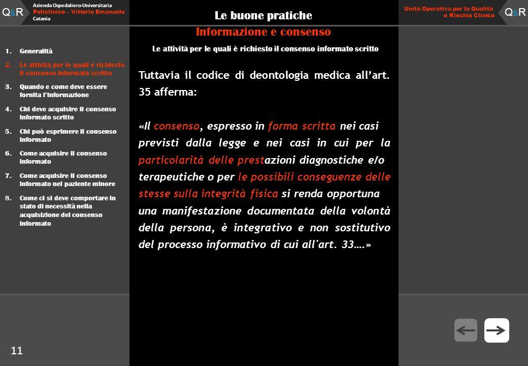 Q&RQ&R Azienda Ospedaliero-Universitaria Policlinico – Vittorio Emanuele Catania Q&RQ&R Unità Operativa per la Qualità e Rischio Clinico 11 Le buone p