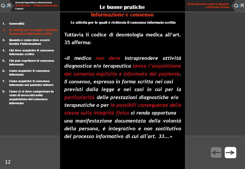 Q&RQ&R Azienda Ospedaliero-Universitaria Policlinico – Vittorio Emanuele Catania Q&RQ&R Unità Operativa per la Qualità e Rischio Clinico 12 Le buone p
